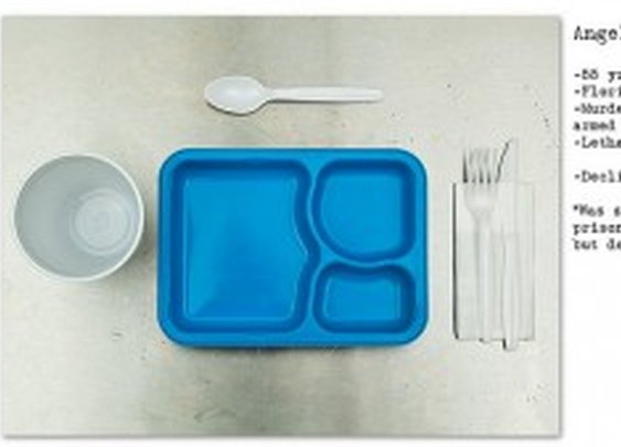 Images of the Last Meals of Death Row Prisoners