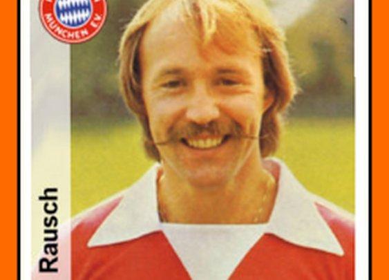 Wolfgang Rausch - FC Bayern Munich (1977-1979)