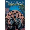 Batman: Knightfall, Vol. 1