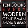 10 Books Every Modern Gentleman Should Read - Primer