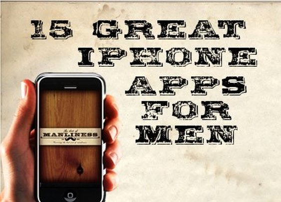 15 Best iPhone Apps For Men | The Art of Manliness