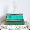 The Shabby Creek Cottage | Decorating | Craft Ideas | DIY: Make it: Book Lamp