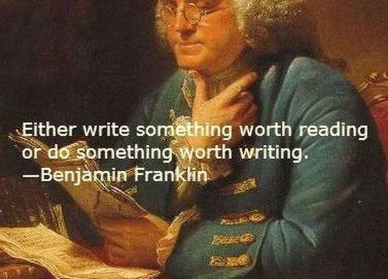 How To Do Something Worth Writing About...