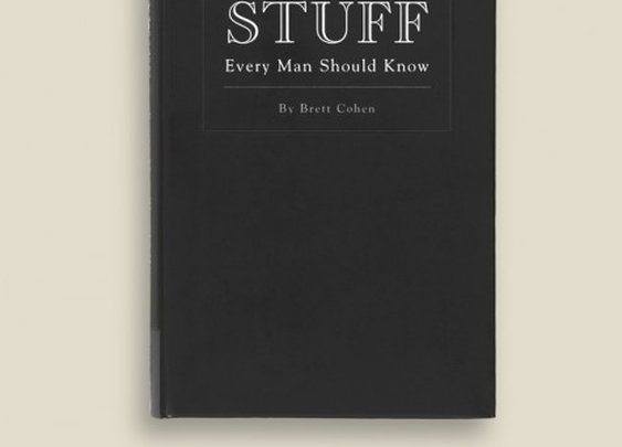Stuff Every Man Should Know - Brett Cohen