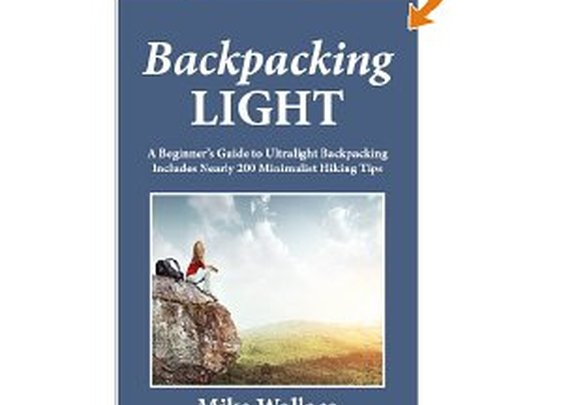 Free Kindle Book - Backpacking Light: A Beginner's Guide to Ultralight Backpacking (Includes Nearly 200 Minimalist Hiking Tips)