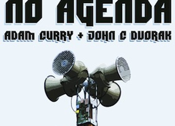 The Show - No Agenda - With Adam Curry and John C. Dvorak