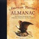 The American Patriot's Almanac, Revised and Updated:  William J. Bennett & John T.E. Cribb