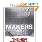 Makers, by Chris Anderson | Junkyard Wisdom