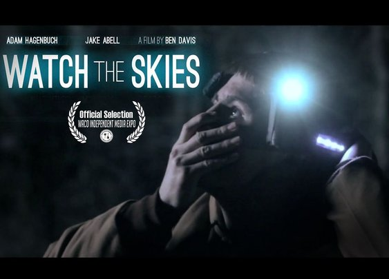 Watch the Skies - Short Sci-Fi Film