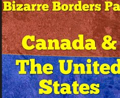 Canada & The United States: Bizarre Borders Part 2 - YouTube