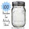 100 Boredom Jar Activity Ideas | Chasing Supermom