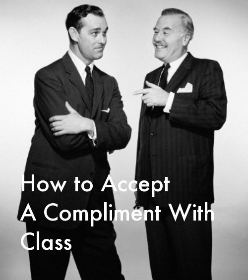 How to Accept a Compliment With Class