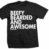 Beefy Bearded & Awesome