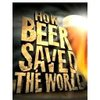 How Beer Saved the World | Watch Free Documentary Online