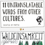 11 Untranslatable Words From Various Languages