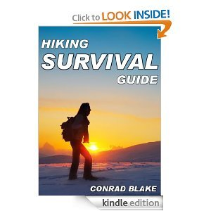 Free On Kindle - Hiking Survival Guide: Basic Survival Kit and Necessary Survival Skills to Stay Alive in the Wilderness