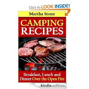 Free On Kindle - Camping Recipes: Breakfast, Lunch and Dinner Over the Open Fire