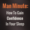 How To Gain Confidence In Your Sleep