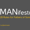 MANifesto:  28 Rules for Fathers of Sons