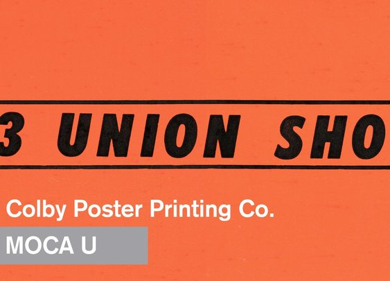 3 Union Shop - The Colby Poster Printing Company - MOCA U - MOCAtv - YouTube
