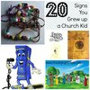 20 Signs You Grew Up a Church Kid | Chasing Supermom