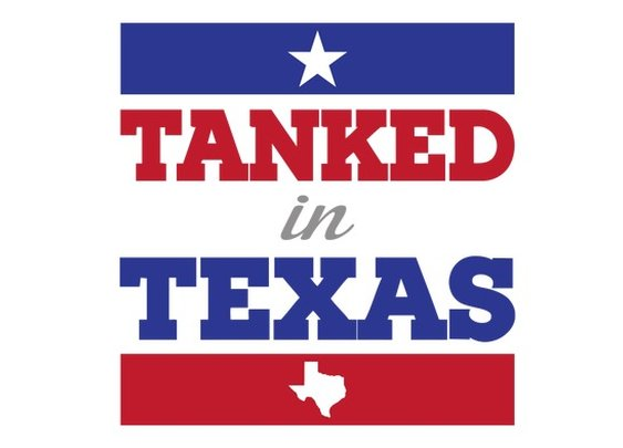 Tanked In Texas