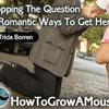 Popping The Question - 5 Romantic Ways To Get Her To Say Yes | How to Grow a Moustache