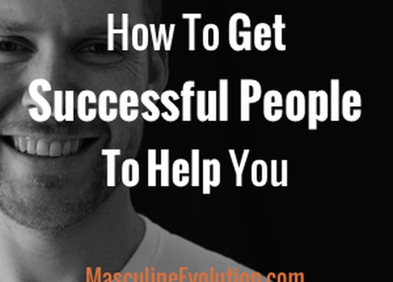 How to get successful people to help you