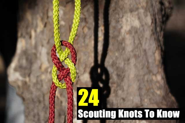 24 Scouting Knots To Know - SHTF Preparedness