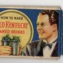 Classic 1934 Bourbon Cocktail Recipe Book Curated by the Brown-Forman Distillery Company of Louisville, Kentucky