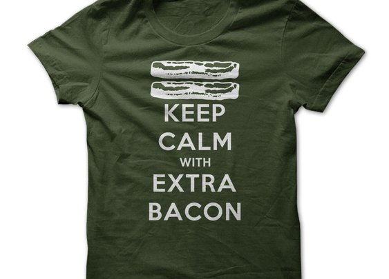 Keep Calm with Extra Bacon - Tshirt