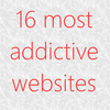 16 most addictive websites - One Minute List