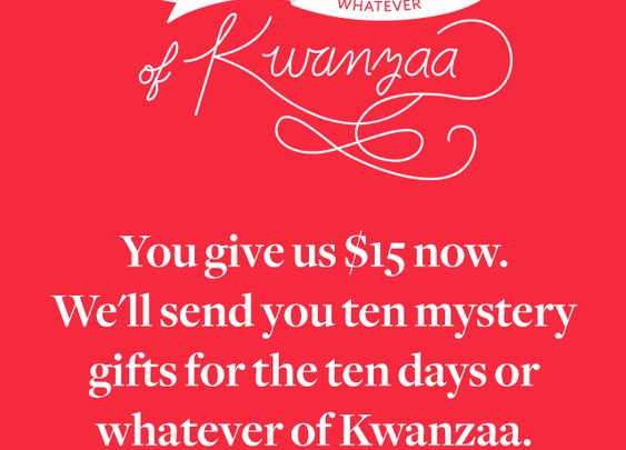 Ten Days or Whatever of Kwanza - Cards Against Humanity