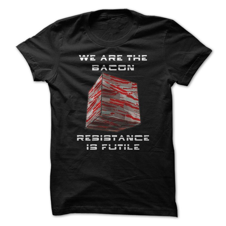 Bacon  Cube - Resistance is Futile