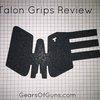 Talon Grips for Glock 21 Review - Gears of Guns