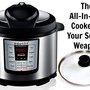 The All-In-One Cooker is Your Secret Weapon