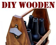 How To Build A DIY Wooden Beer Tote Caddy | RemoveandReplace.com