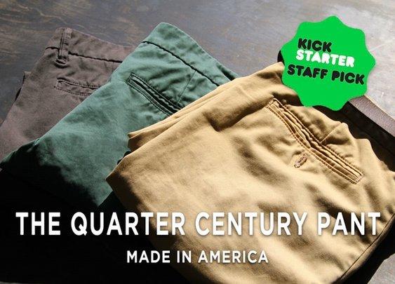 The Quarter Century Pant   A 25 Year Guarantee by Manuel Rappard — Kickstarter