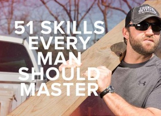 51 Skills Every Man Should Master