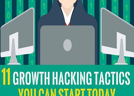 11 Growth Hacking Tactics you can start using today (infographic) - The Experiment