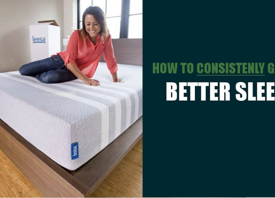 How to Consistently Get a Better Night's Rest