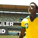 Pelé: Birth of a Legend - Official Trailer