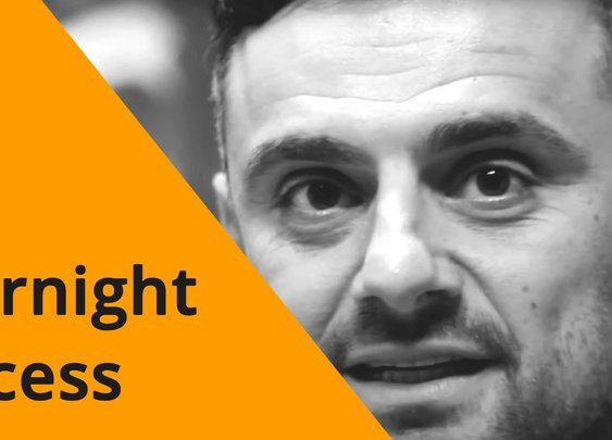 Overnight Success Like Gary Vaynerchuck
