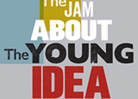 About The Young Idea - The Jam Exhibition