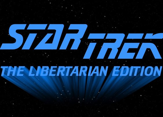 Star Trek: The Libertarian Edition - YouTube