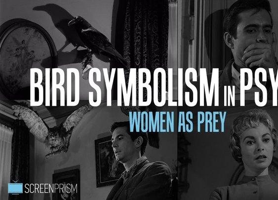 Bird Symbolism in Psycho: Women as Prey