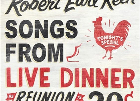 Robert Earl Keen : Songs From Live Dinner Reunion | Free Music Download