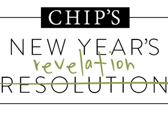 Chip's New Year's Revelation