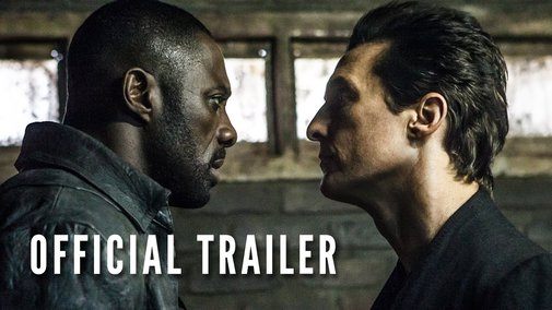 THE DARK TOWER - Official Trailer (HD) - YouTube
