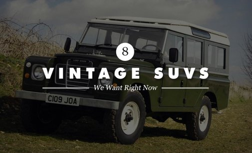 8 Coolest Vintage SUVs